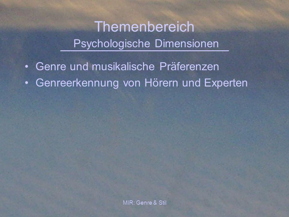 Themenbereich Psychologische Dimensionen