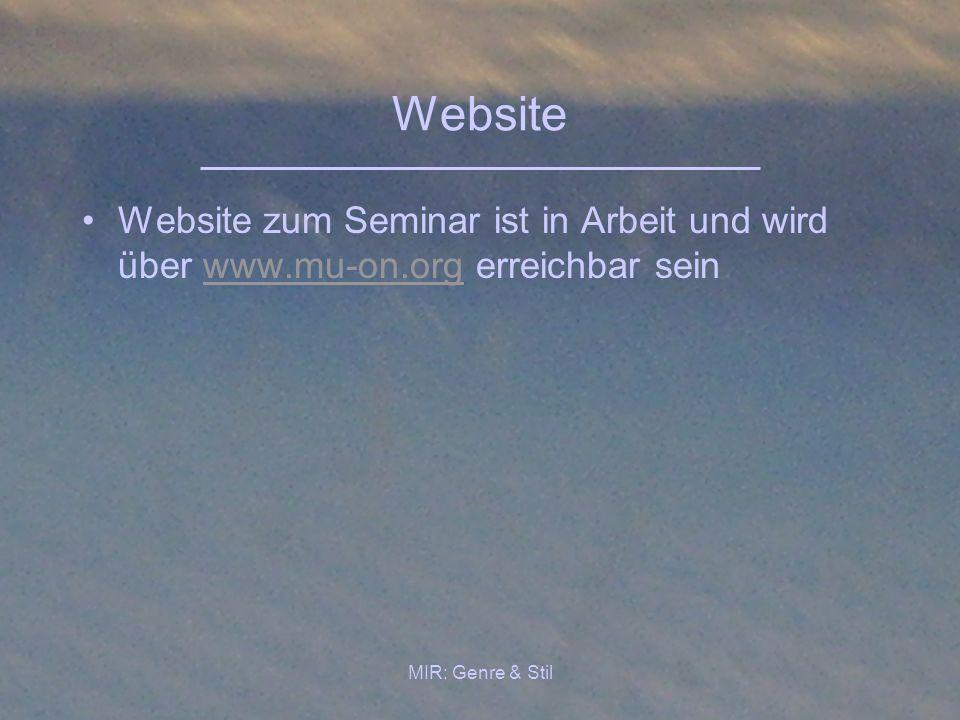 Website Website zum Seminar ist in Arbeit und wird über www.mu-on.org erreichbar sein.