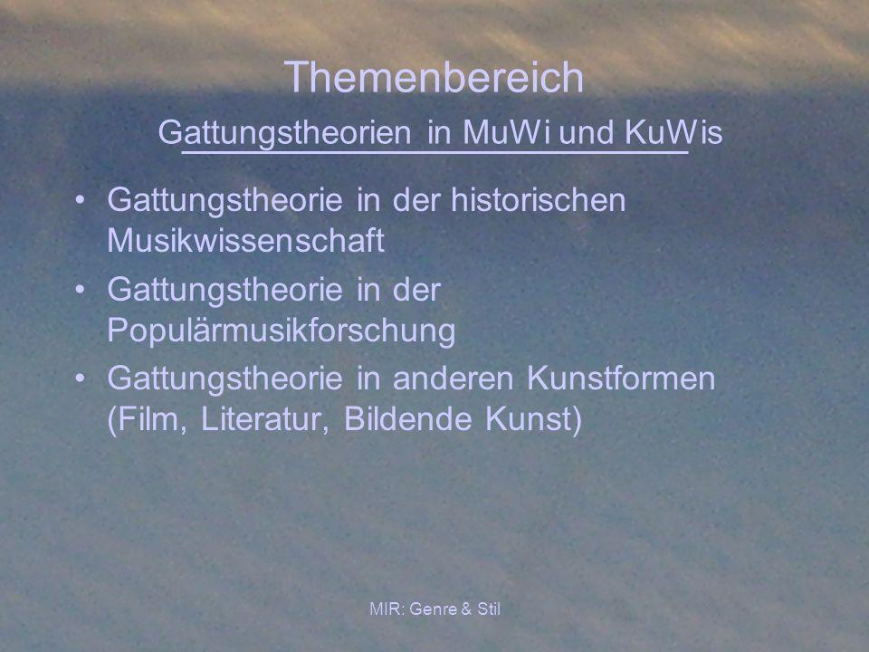 Themenbereich Gattungstheorien in MuWi und KuWis