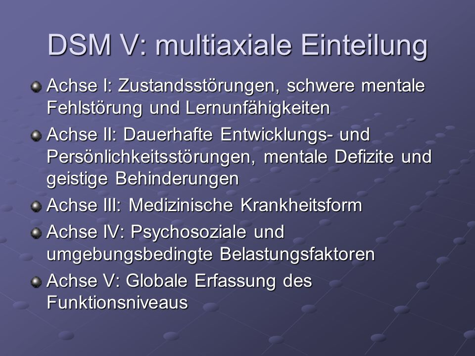 DSM V: multiaxiale Einteilung