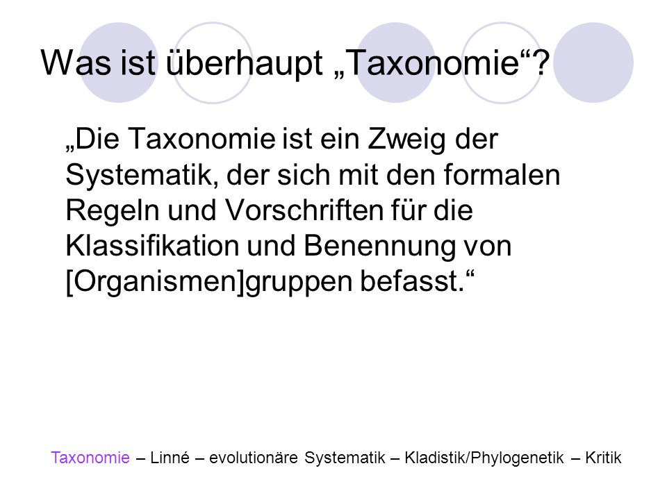 "Was ist überhaupt ""Taxonomie"
