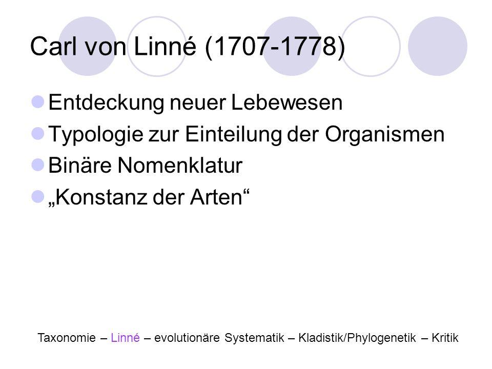 Carl von Linné (1707-1778) Entdeckung neuer Lebewesen