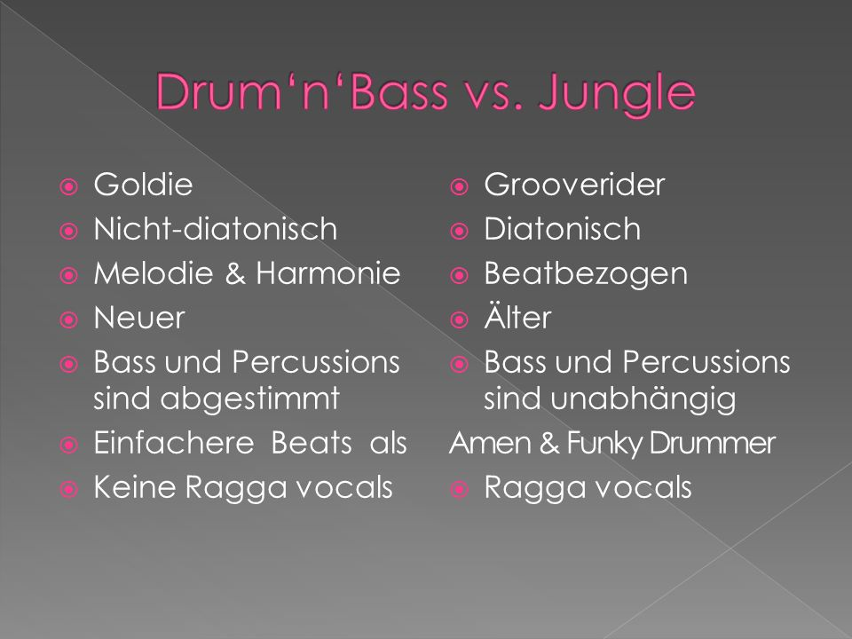 Drum'n'Bass vs. Jungle Goldie Nicht-diatonisch Melodie & Harmonie