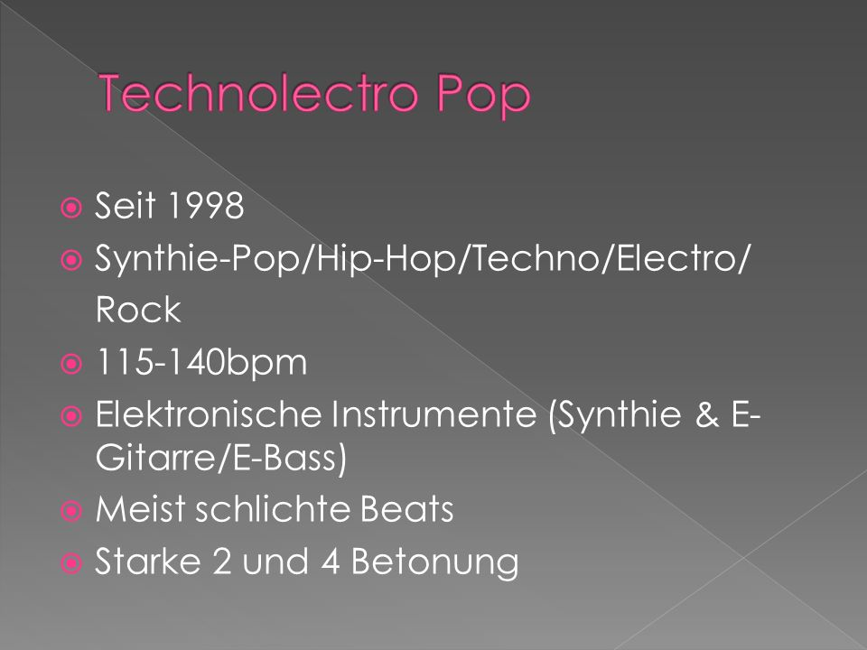 Technolectro Pop Seit 1998 Synthie-Pop/Hip-Hop/Techno/Electro/ Rock