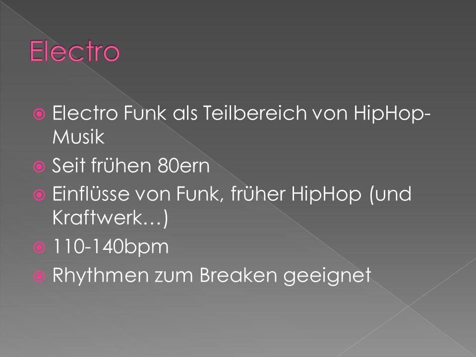 Electro Electro Funk als Teilbereich von HipHop-Musik