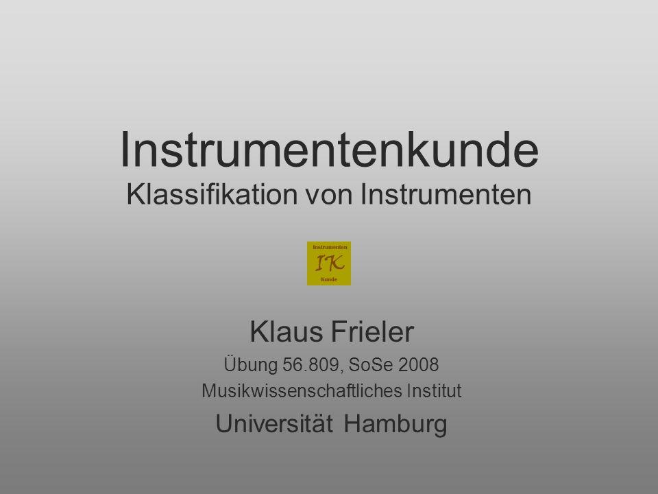 Instrumentenkunde Klassifikation von Instrumenten