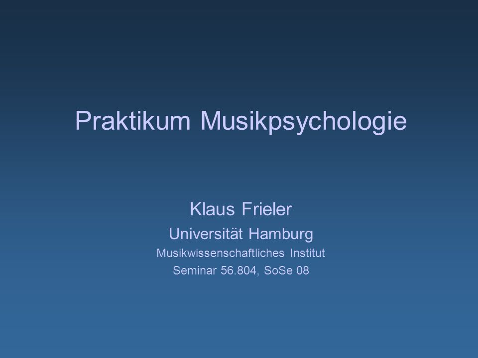 Praktikum Musikpsychologie