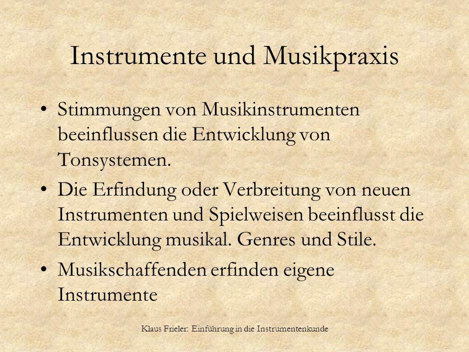 Instrumente und Musikpraxis