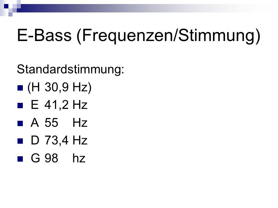 E-Bass (Frequenzen/Stimmung)