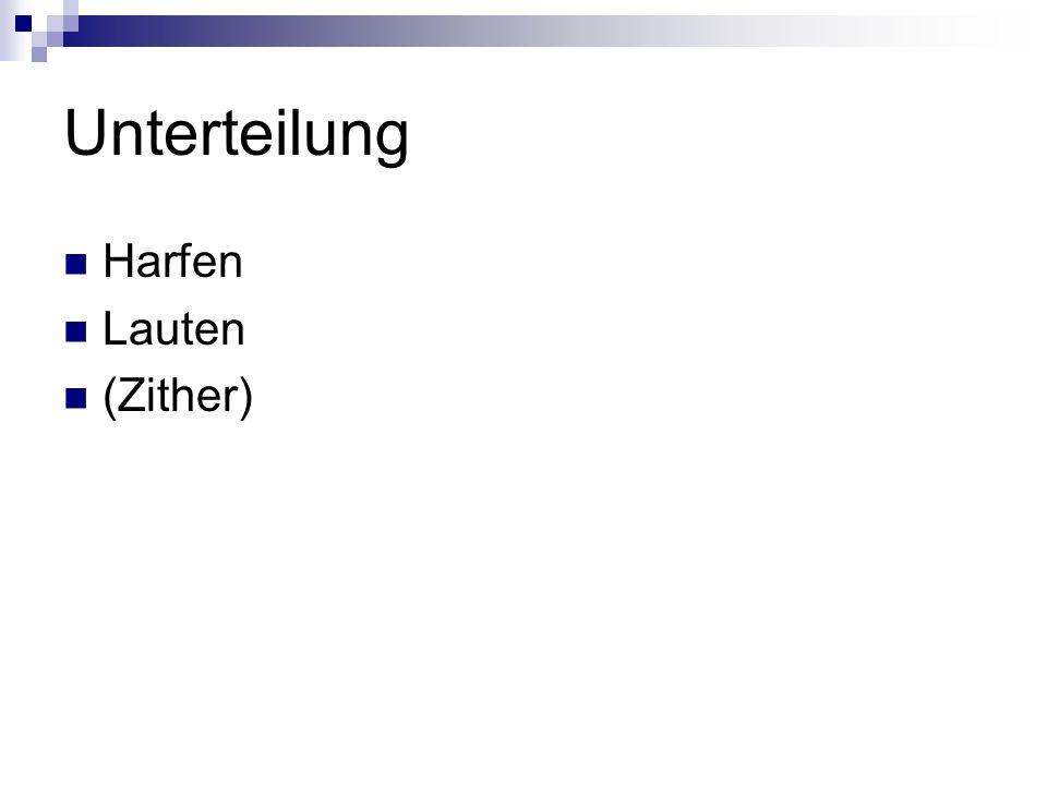 Unterteilung Harfen Lauten (Zither)