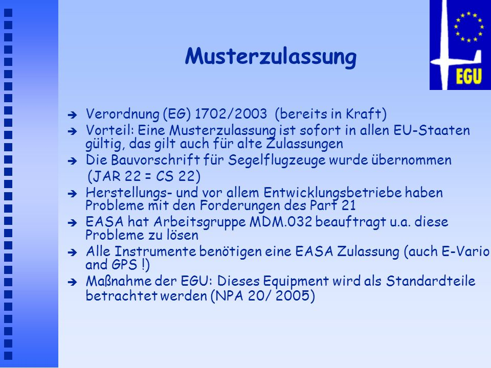 Musterzulassung Verordnung (EG) 1702/2003 (bereits in Kraft)
