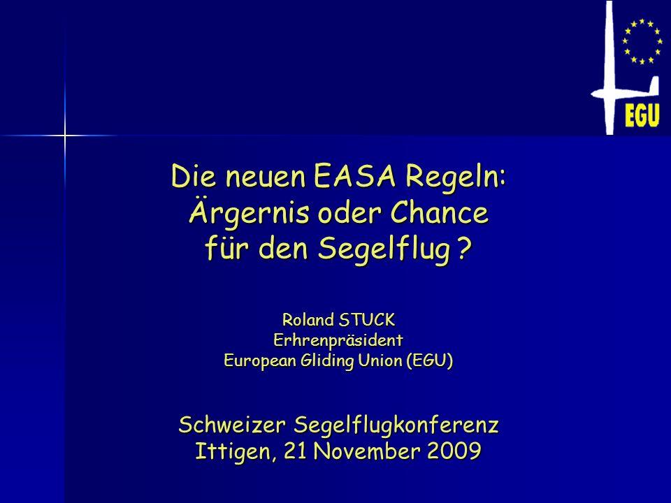 Die neuen EASA Regeln: Ärgernis oder Chance für den Segelflug
