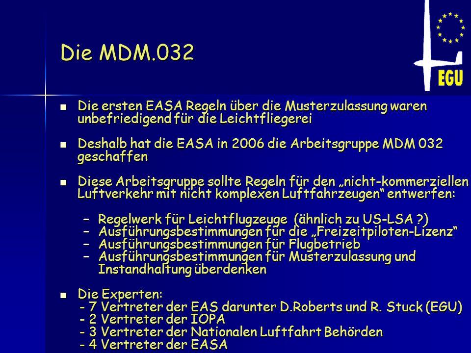 Die MDM.032 Die ersten EASA Regeln über die Musterzulassung waren unbefriedigend für die Leichtfliegerei.