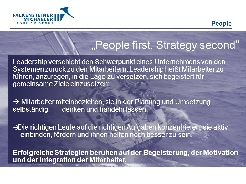 """People first, Strategy second"