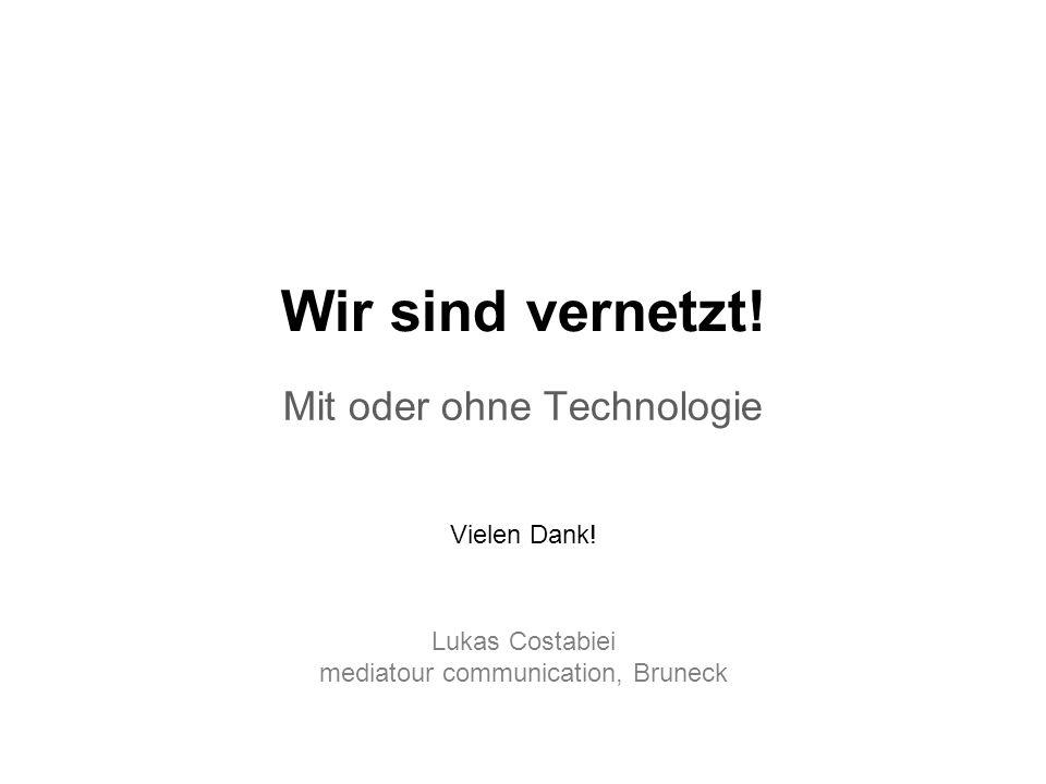 Mit oder ohne Technologie
