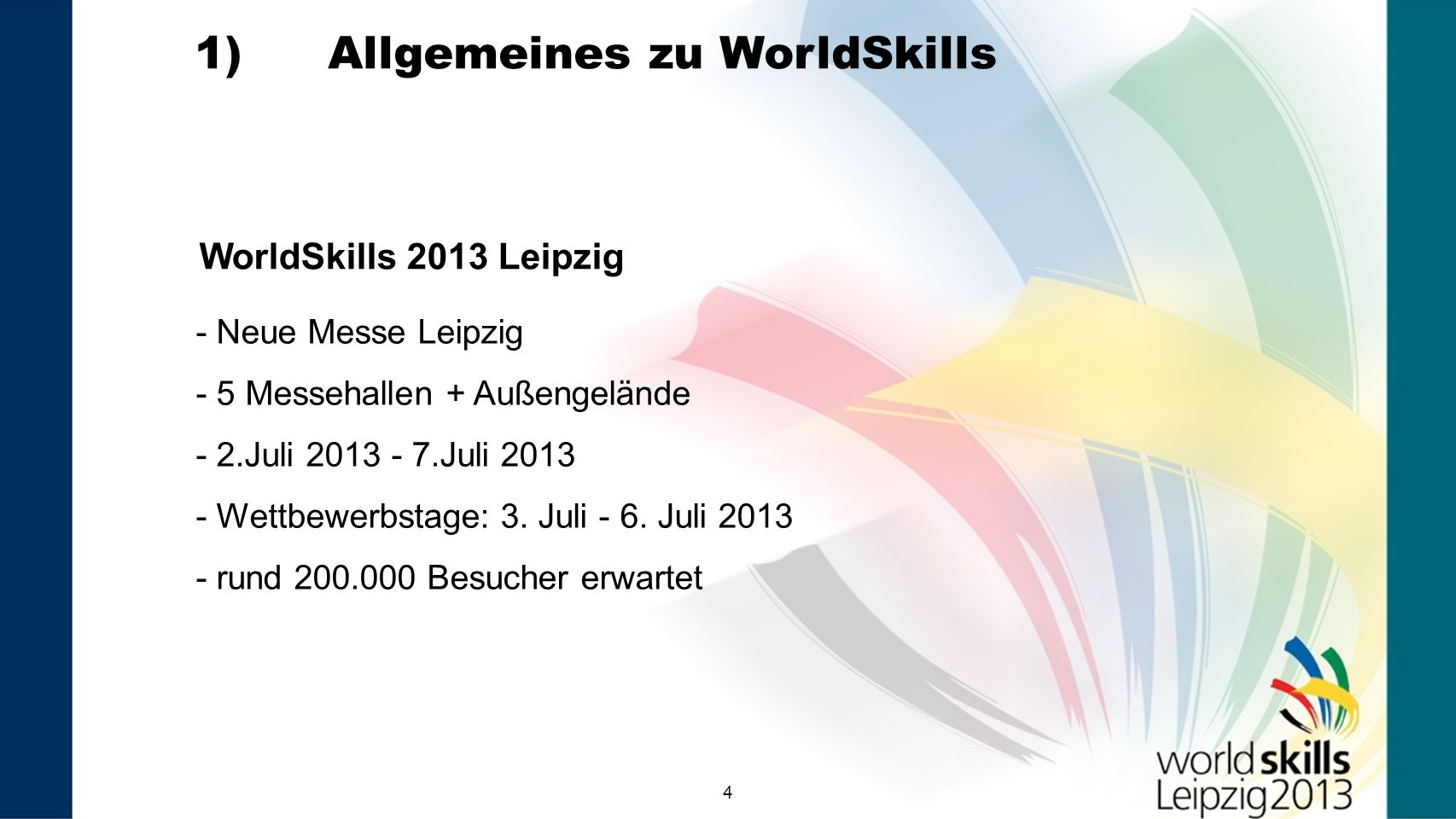 1) Allgemeines zu WorldSkills