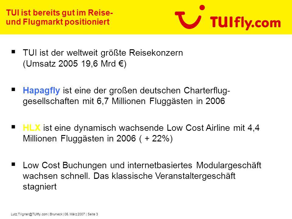 TUI ist der weltweit größte Reisekonzern (Umsatz 2005 19,6 Mrd €)