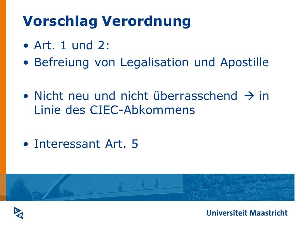 Vorschlag Verordnung Art. 1 und 2: