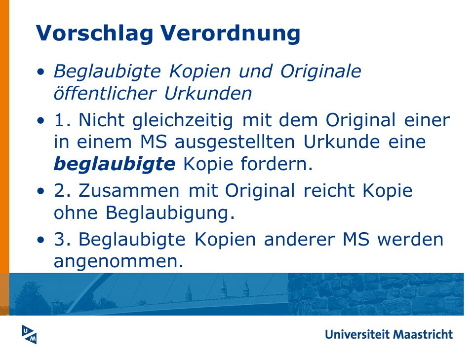 Vorschlag Verordnung Beglaubigte Kopien und Originale öffentlicher Urkunden.