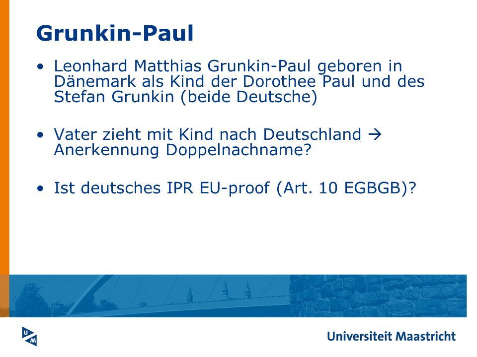 Grunkin-Paul Leonhard Matthias Grunkin-Paul geboren in Dänemark als Kind der Dorothee Paul und des Stefan Grunkin (beide Deutsche)