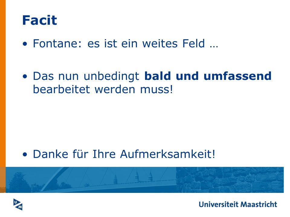 Facit Fontane: es ist ein weites Feld …