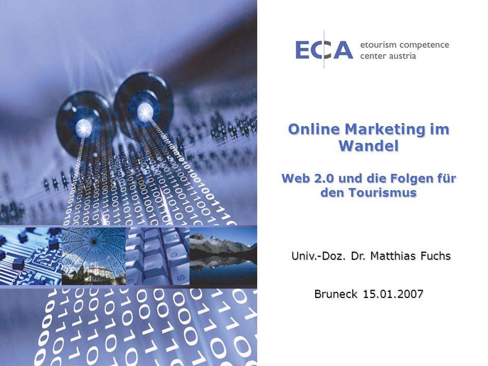 Online Marketing im Wandel Web 2.0 und die Folgen für den Tourismus
