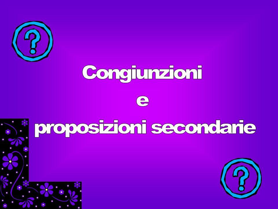 proposizioni secondarie