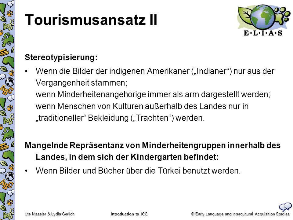 Tourismusansatz II Stereotypisierung: