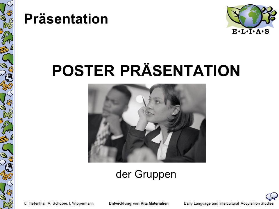 Präsentation POSTER PRÄSENTATION der Gruppen