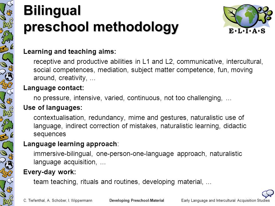 Bilingual preschool methodology