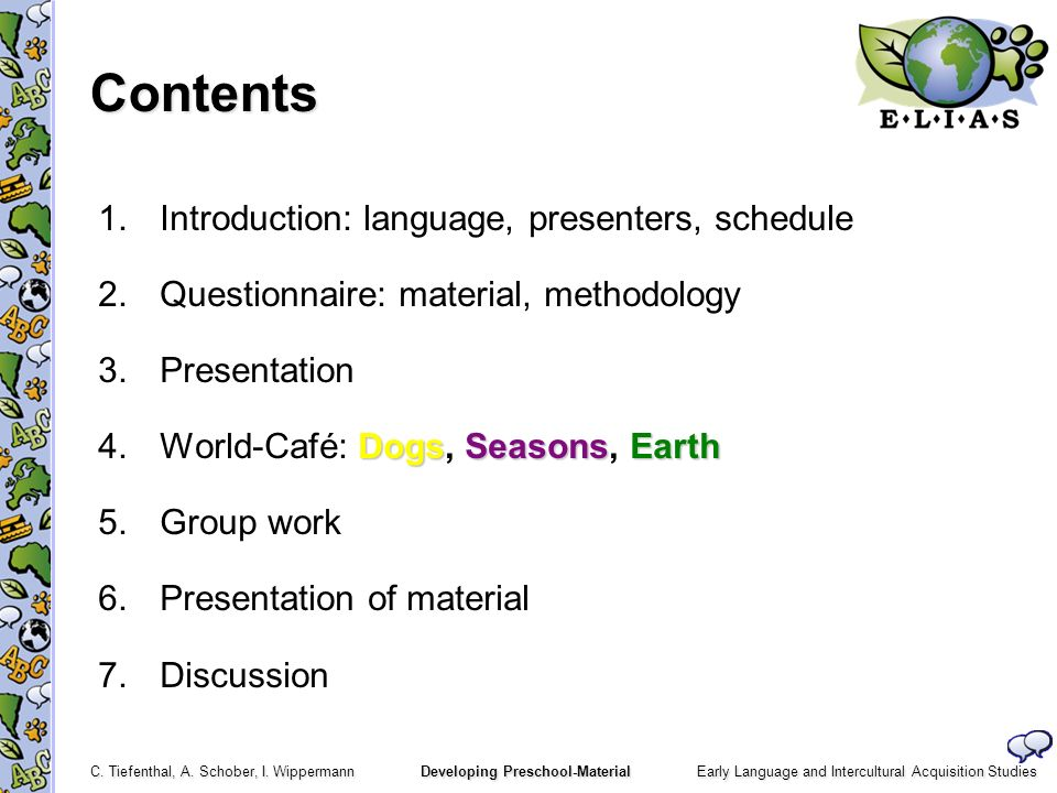 Contents 1. Introduction: language, presenters, schedule