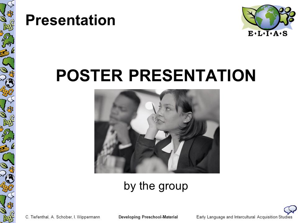 Presentation POSTER PRESENTATION by the group