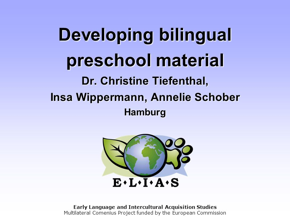 Developing bilingual preschool material Dr