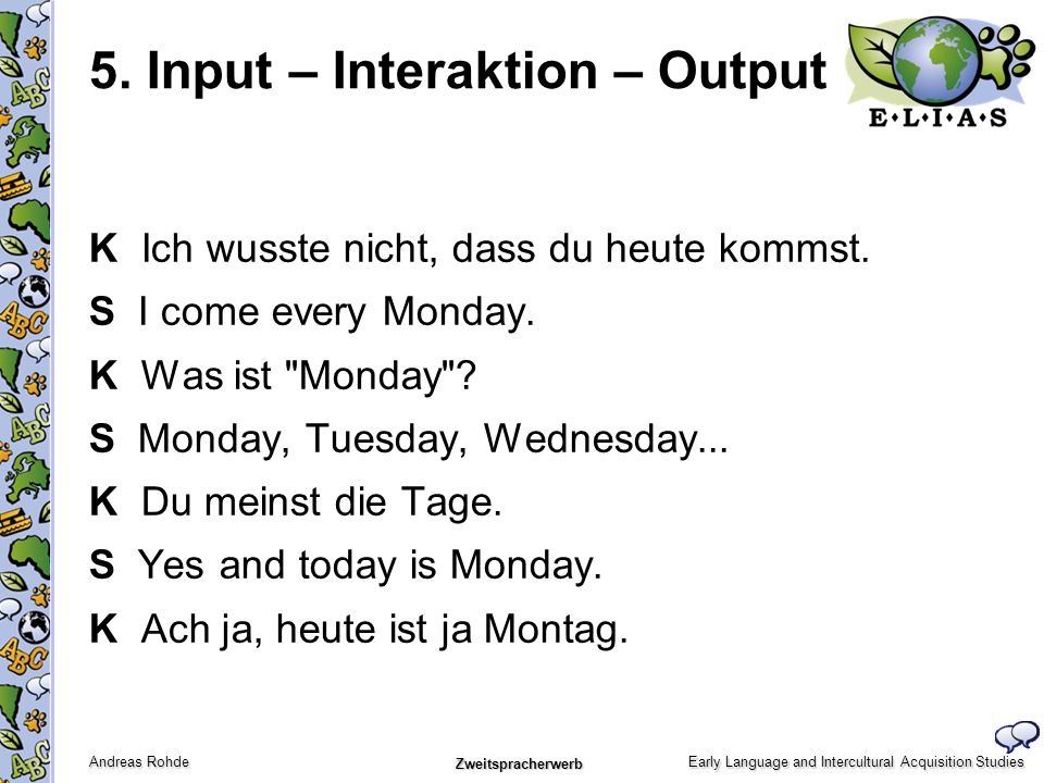 5. Input – Interaktion – Output