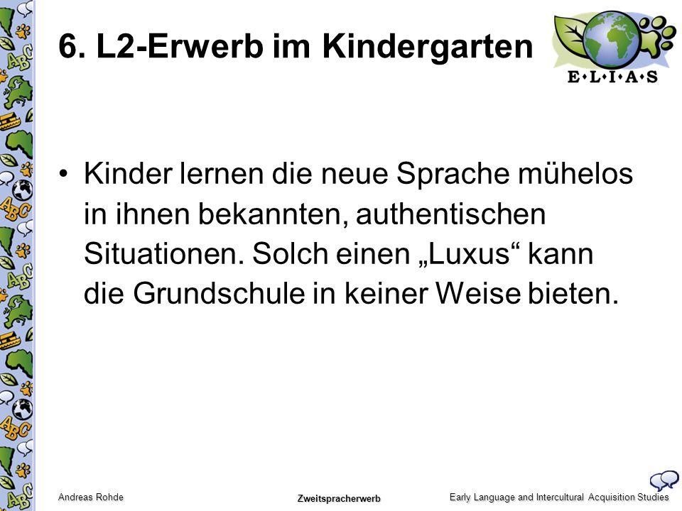 6. L2-Erwerb im Kindergarten