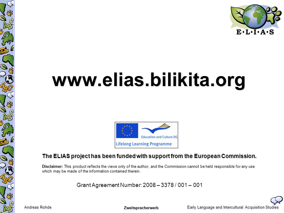 www.elias.bilikita.orgThe ELIAS project has been funded with support from the European Commission.