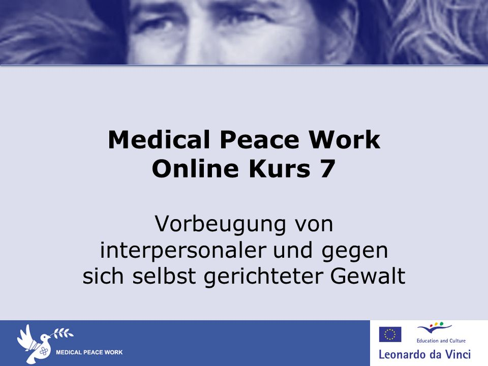 Medical Peace Work Online Kurs 7