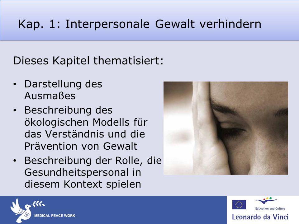 Kap. 1: Interpersonale Gewalt verhindern