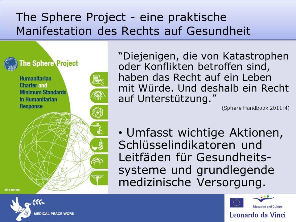 The Sphere Project - eine praktische Manifestation des Rechts auf Gesundheit