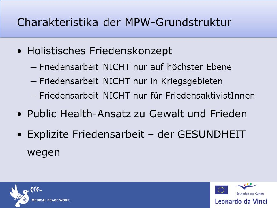 Charakteristika der MPW-Grundstruktur