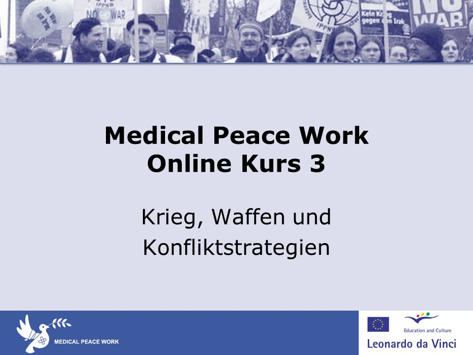 Medical Peace Work Online Kurs 3
