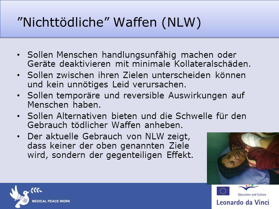 Nichttödliche Waffen (NLW)