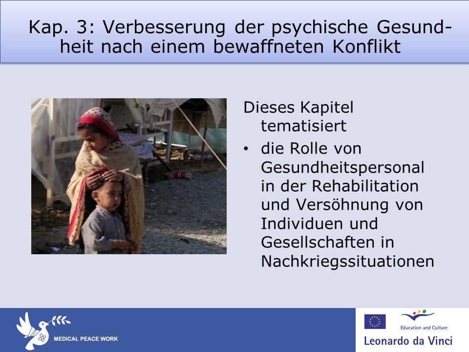 Kap. 3: Verbesserung der psychische Gesund-heit nach einem bewaffneten Konflikt