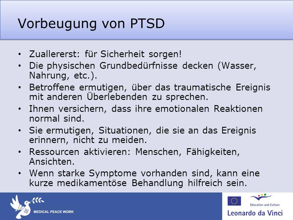 Vorbeugung von PTSD Zuallererst: für Sicherheit sorgen!