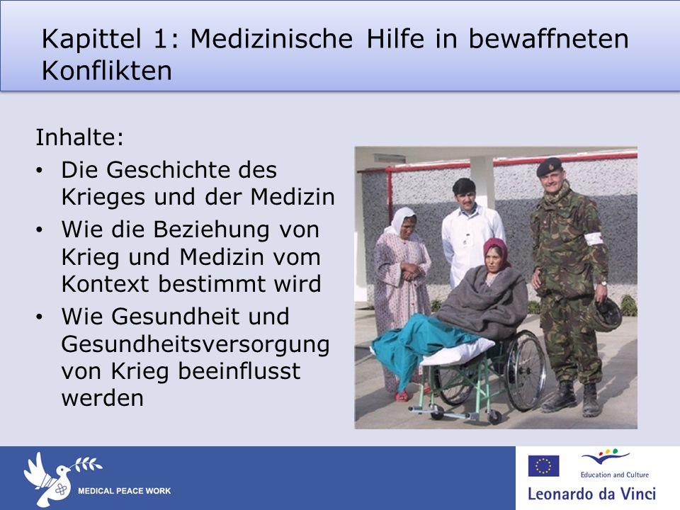 Kapittel 1: Medizinische Hilfe in bewaffneten Konflikten