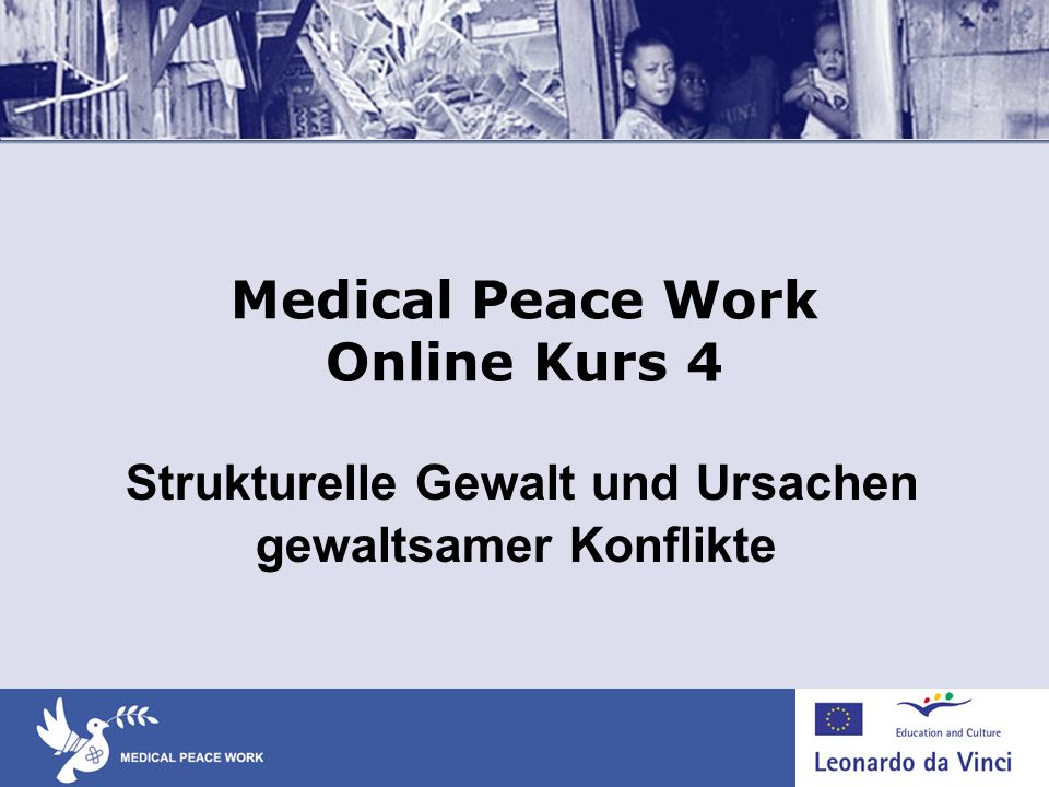 Medical Peace Work Online Kurs 4