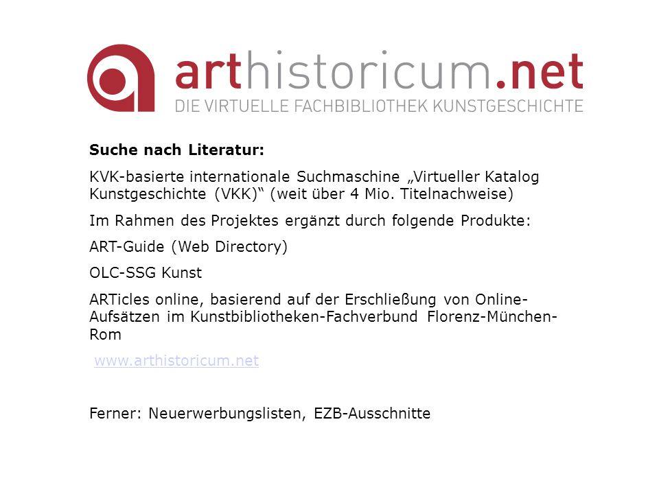 """Suche nach Literatur: KVK-basierte internationale Suchmaschine """"Virtueller Katalog Kunstgeschichte (VKK) (weit über 4 Mio. Titelnachweise)"""