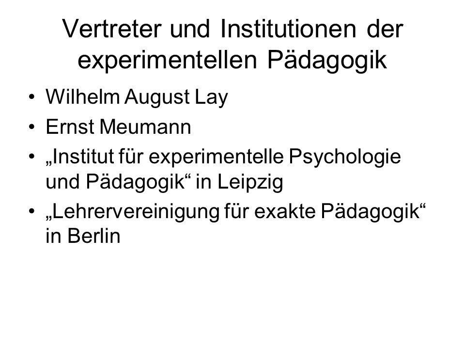 Vertreter und Institutionen der experimentellen Pädagogik