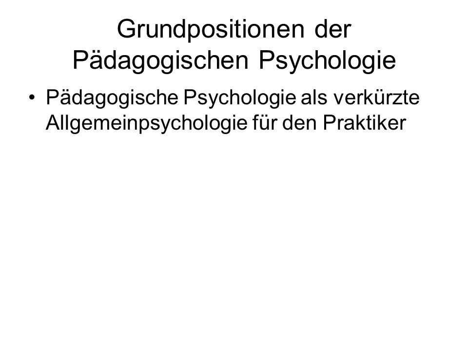 Grundpositionen der Pädagogischen Psychologie
