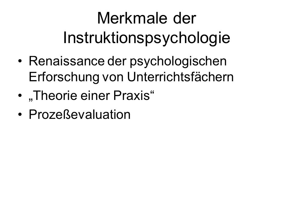 Merkmale der Instruktionspsychologie